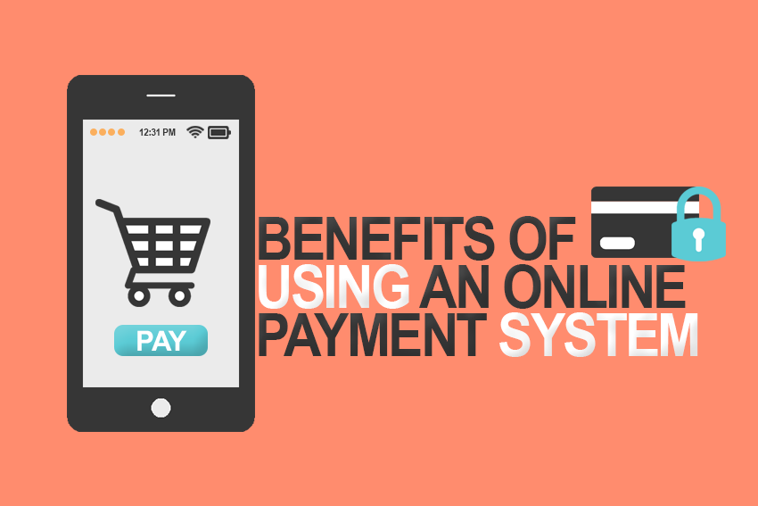 Benefits of online payment gateways